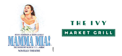Mamma Mia! + 2 Course Pre-Theatre Dinner at The Ivy Market Grill