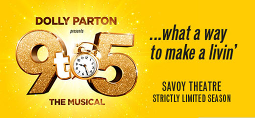 Dolly Parton Presents 9 To 5 The Musical + 2 Course Pre-Theatre Meal at Balthazar